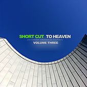 Short Cut to Heaven, Vol. 3 - 25 Deep Trance Tunes by Various Artists