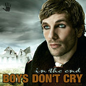 In the End by Boys Don't Cry