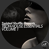 Twisted Shuffle Pres. Tech-House Essentials, Vol. 1 by Various Artists