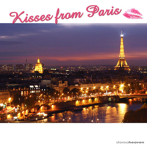 Kisses from Paris by Various Artists