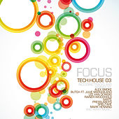 Focus Tech:House 03 by Various Artists