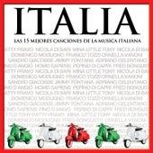 Las 15 Mejores Canciones De La Música Italiana - Italia by Various Artists