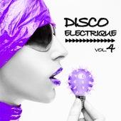 Disco Electrique, Vol.4 by Various Artists