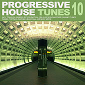 Progressive House Tunes, Vol. 10 by Various Artists
