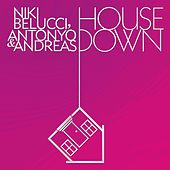 House Down by Andreas
