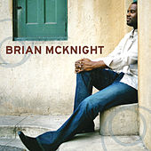 Everytime You Go Away by Brian McKnight