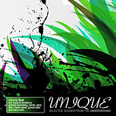 Unique Vol. 4 - Selected Sounds From The Underground by Various Artists