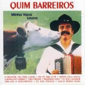 Minha Vaca Louca by Quim Barreiros