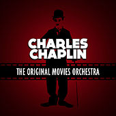 Charles Chaplin by The Original Movies Orchestra