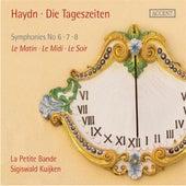 Haydn: Die Tageszeiten (The Day Trilogy) von La Petite Bande