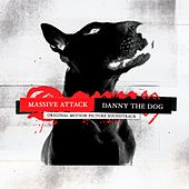 Danny The Dog: Original Motion Picture Soundtrack von Massive Attack