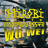 Meets Mad Professor - Wu Wei by Various Artists