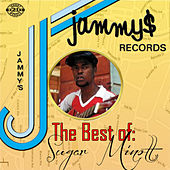 King Jammys Presents the Best of by Sugar Minott