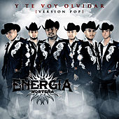Y Te Voy Olvidar (Version Pop) by La Energia Nortena