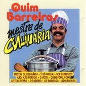 Mestre de Culinária by Quim Barreiros