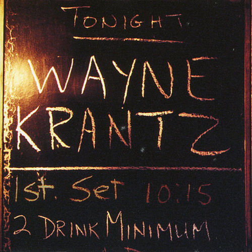Two Drink Minimum by Wayne Krantz