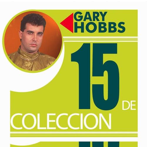 15 De Coleccion by Gary Hobbs