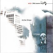Steam - Enja 24bit Master Edition by Archie Shepp