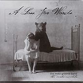 A Loss for Words by The Mike Greene Band