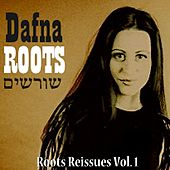 Roots Reissues. Vol 1. by Dafna
