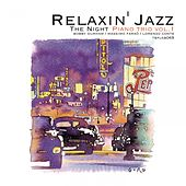 Relaxin' Jazz: The Night Piano Trio, Vol. 1 (Smoke Gets in Your Eyes) by Bobby Durham