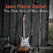 The Pink Side of Miss Daisy by Jean-Pierre Danel