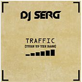 Traffic by DJ Serg