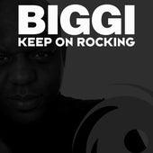Keep On Rocking by Biggi