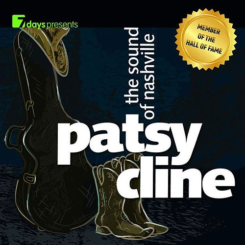 7 days presents: Patsy Cline - The Sound Of Nashville by Patsy Cline