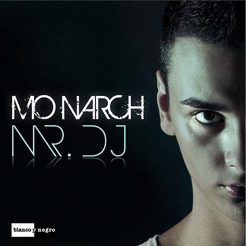 Mr. DJ von Monarch