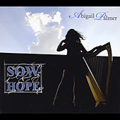 Sow Hope by Abigail Palmer