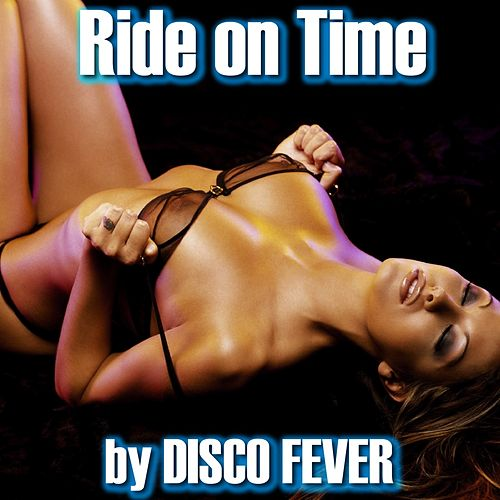 Ride On Time (Dance 90's) by Disco Fever