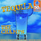 Tequila (Digitally Remastered 2010) by The Champs