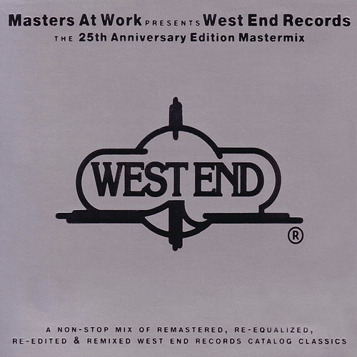 MAW Presents West End Records: The 25th Anniversary Edition Mastermix by Various Artists
