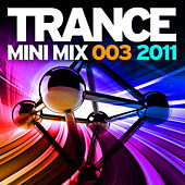 Trance Mini Mix 003 - 2011 by Various Artists