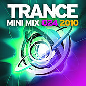 Trance Mini Mix 024 - 2010 by Various Artists