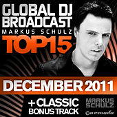 Global DJ Broadcast Top 15 - December 2011 (Including Classic Bonus Track) by Various Artists