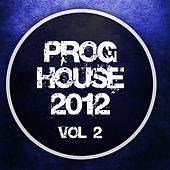Proghouse 2012, Vol. 2 von Various Artists