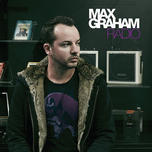 Radio (Mixed Version) by Max Graham