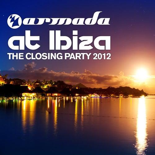 Armada at Ibiza - The Closing Party 2012 by Various Artists