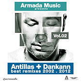 Antillas & Dankann Best Remixes 2002 - 2012, Vol. 2 by Various Artists