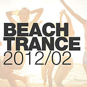 Beach Trance 2012-02 by Various Artists