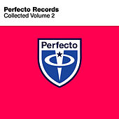 Perfecto Records Collected, Vol. 2 by Various Artists