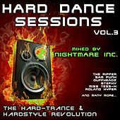 Hard Dance Sessions, Vol. 3 - The Hard-Trance & Hardstyle Revolution (mixed by Nightmare Inc.) by Various Artists