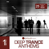 Ligaya pres. Deep Trance Anthems, Vol. 1 by Various Artists