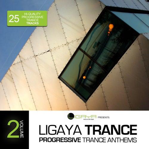 Ligaya Trance, Vol.2 - 25 Progressive Trance Anthems by Various Artists