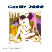 Camille 2000 - Piero Piccioni by Piero Piccioni
