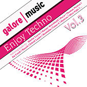 Enjoy Techno ! Vol. 3 by Various Artists