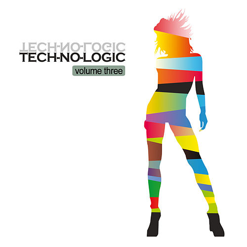 Tech-No-Logic Vol. 3 by Various Artists