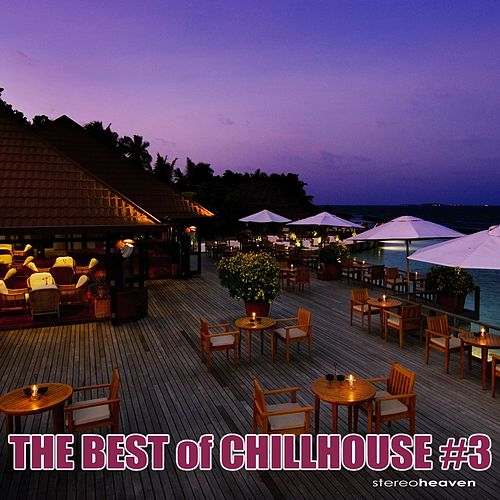 The Best of Chillhouse #3 by Various Artists